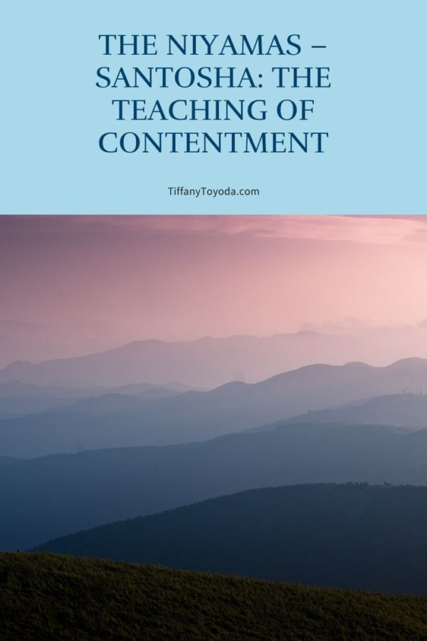 The Niyamas - Santosha: The teaching of Contentment cover image