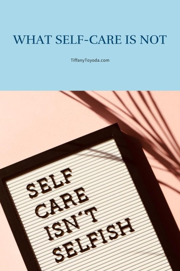 What Self-Care is Not