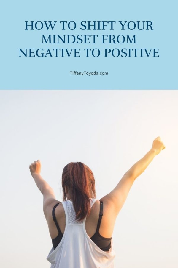 Blog title image for post 'how to shift your mindset from negative to positive'